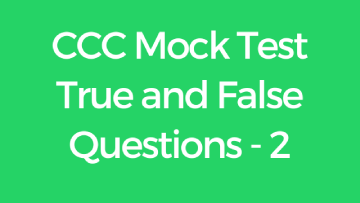 CCC True & False Mock Test in English 2