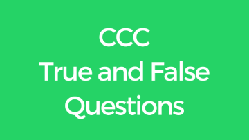 CCC True and False Questions